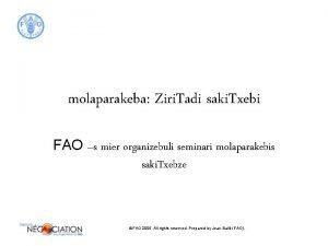 molaparakeba Ziri Tadi saki Txebi FAO s mier