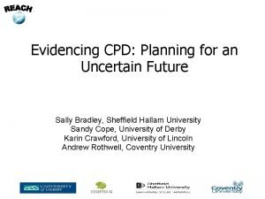 Evidencing CPD Planning for an Uncertain Future Sally