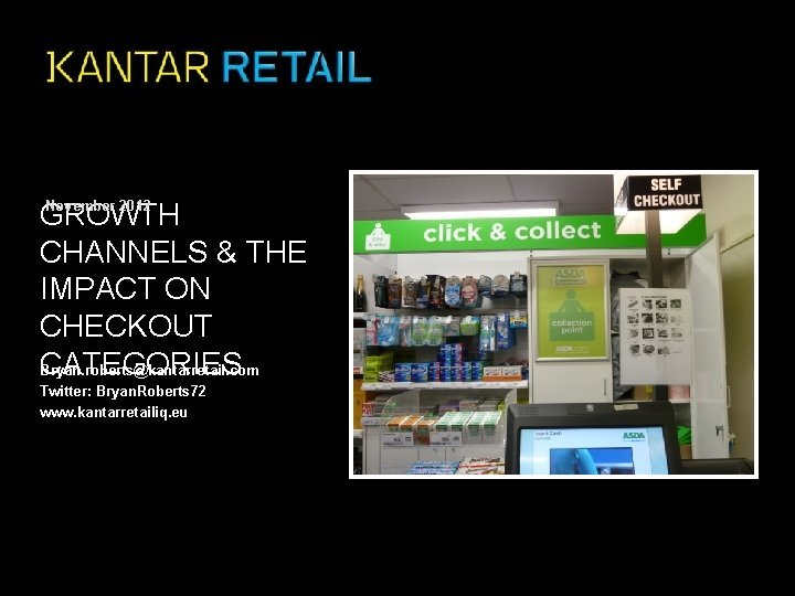 GROWTH CHANNELS THE IMPACT ON CHECKOUT CATEGORIES Bryan