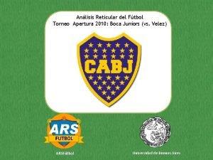 Anlisis Reticular del Ftbol Torneo Apertura 2010 Boca