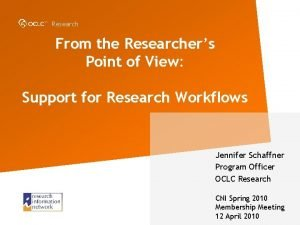 Research From the Researchers Point of View Support