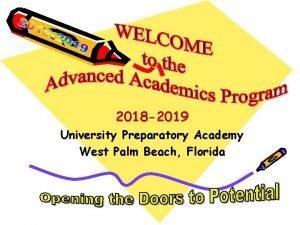 2018 2019 University Preparatory Academy West Palm Beach