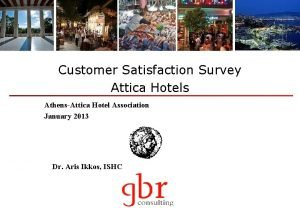 Customer Satisfaction Survey Attica Hotels AthensAttica Hotel Association