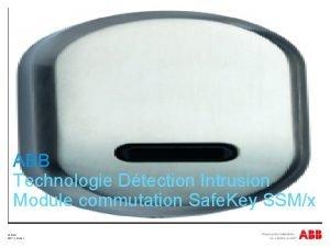 ABB Technologie Dtection Intrusion Module commutation Safe Key