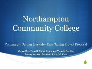 Northampton Community College Community Garden Bioswale Rain Garden