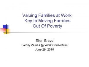 Valuing Families at Work Key to Moving Families