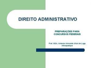 DIREITO ADMINISTRATIVO PREPARAES PARA CONCURSOS FEDERAIS Prof M