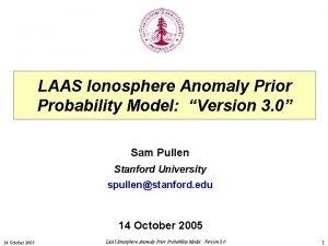 LAAS Ionosphere Anomaly Prior Probability Model Version 3
