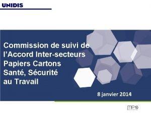 Commission de suivi de lAccord Intersecteurs Papiers Cartons