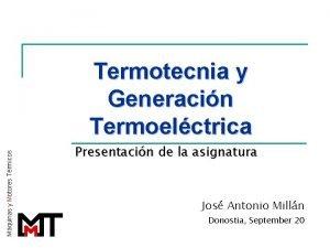 Mquinas y Motores Trmicos Termotecnia y Generacin Termoelctrica