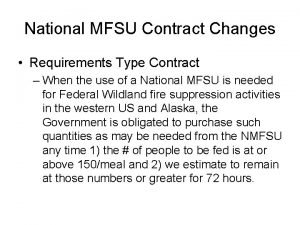 National MFSU Contract Changes Requirements Type Contract When