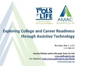 Exploring College and Career Readiness through Assistive Technology