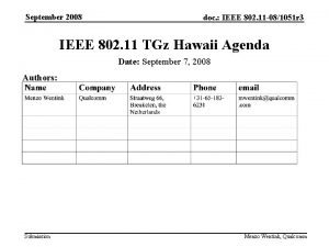 September 2008 doc IEEE 802 11 081051 r