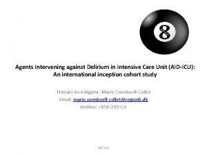 Agents Intervening against Delirium in Intensive Care Unit