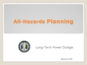 AllHazards Planning LongTerm Power Outage February 21 2019
