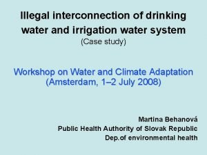 Illegal interconnection of drinking water and irrigation water