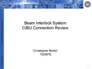 Christophe Martin TEMPEEP Beam Interlock System CIBU Connection