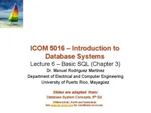 ICOM 5016 Introduction to Database Systems Lecture 6