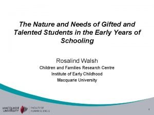 The Nature and Needs of Gifted and Talented