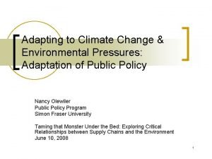 Adapting to Climate Change Environmental Pressures Adaptation of