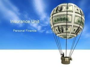 Insurance Unit Personal Finance Personal Finance Wednesday February