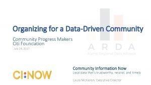Organizing for a DataDriven Community Progress Makers Citi