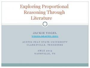 Exploring Proportional Reasoning Through Literature JACKIE VOGELJAPSU EDU