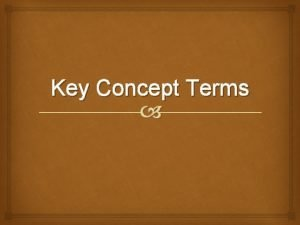 Key Concept Terms Bell Buster 08182011 Group 1