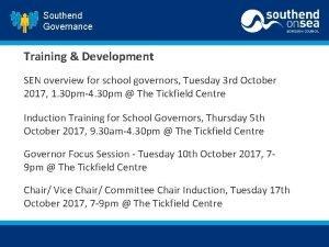 Southend Governance Training Development SEN overview for school
