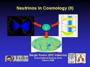 Neutrinos in Cosmology II Sergio Pastor IFIC Valencia