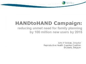 HANDto HAND Campaign reducing unmet need for family