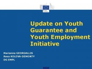 Update on Youth Guarantee and Youth Employment Initiative