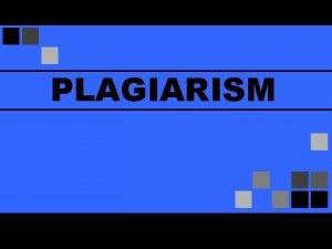 PLAGIARISM What Is Plagiarism What is Plagiarism It