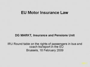 EU Motor Insurance Law DG MARKT Insurance and