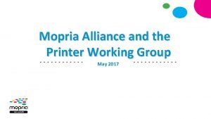 Mopria Alliance and the Printer Working Group May