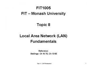 FIT 1005 FIT Monash University Topic 8 Local