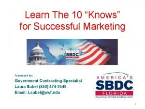Learn The 10 Knows for Successful Marketing Presented