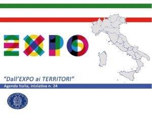 1 EXPO E TERRITORI In vista di EXPO