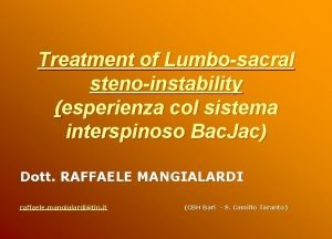 Treatment of Lumbosacral stenoinstability esperienza col sistema interspinoso