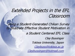Extended Projects in the EFL Classroom Using a