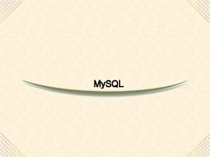 My SQL My SQL 6 9152020 My SQL
