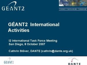 Connect Communicate Collaborate GANT 2 International Activities I