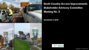 North Country Access Improvements Stakeholder Advisory Committee Meeting