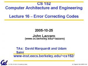 CS 152 Computer Architecture and Engineering Lecture 16