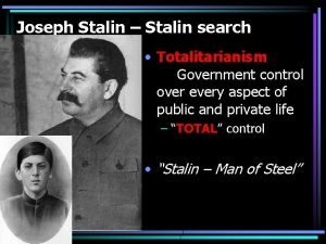Joseph Stalin Stalin search Totalitarianism Government control over