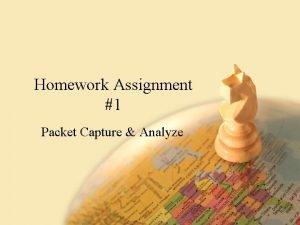Homework Assignment 1 Packet Capture Analyze Homework Assignment