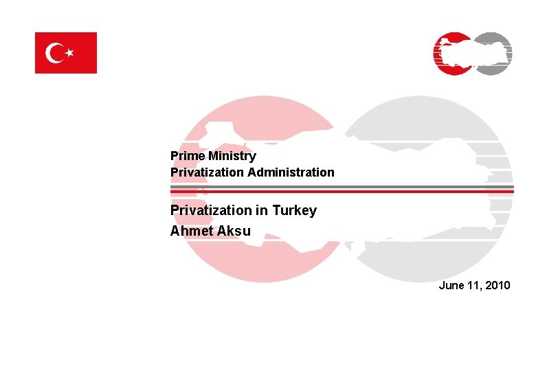 Prime Ministry Privatization Administration Privatization in Turkey Ahmet