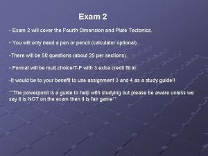 Exam 2 Exam 2 will cover the Fourth