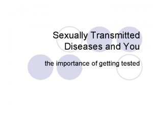 Sexually Transmitted Diseases and You the importance of