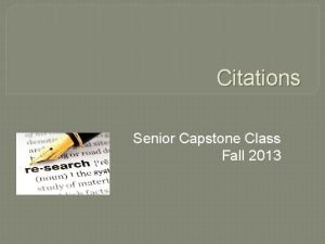 Citations Senior Capstone Class Fall 2013 Citations When